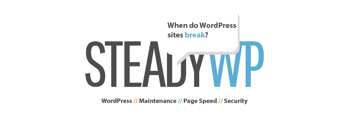 When do WordPress sites break