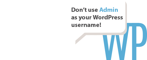 Not use admin username WordPress