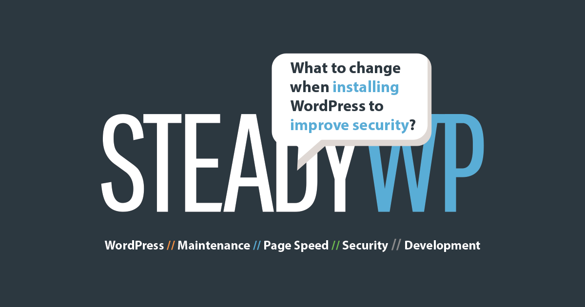 What to change when installing WordPress to improve security