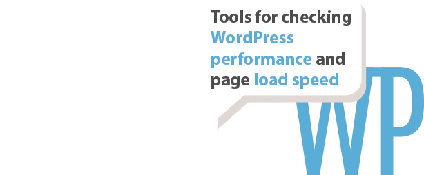 Tools checking WordPress performance page load speed