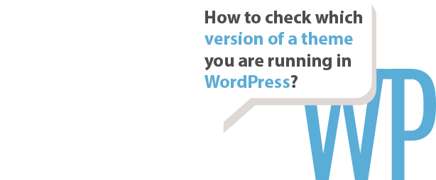 How to find theme version WordPress